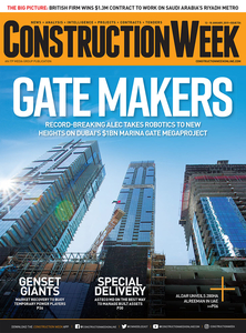 Construction Week - Issue 724