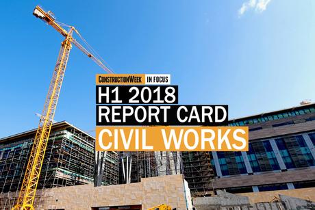 Video: Construction Week In Focus | H1 2018 report – Civil contracting