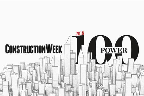 2018 Construction Week Power 100 revealed
