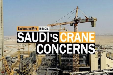 Video: Construction Week In Focus   Crane safety in Saudi Arabia