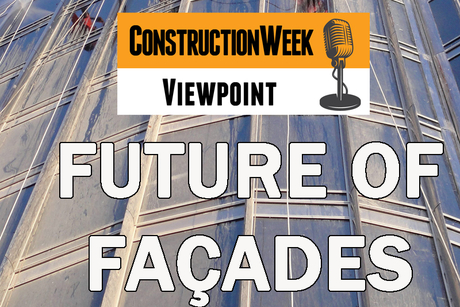 Podcast: Construction Week Viewpoint – Future of façades