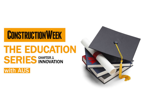 Video: The Education Series – Construction innovation in the UAE