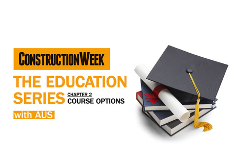 Video: The Education Series – UAE set for advanced construction courses