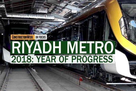 Video: Construction Week In Focus | Riyadh Metro in 2018