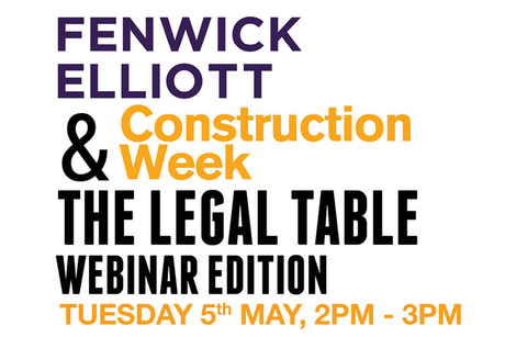 CW partners with Fenwick Elliott for Legal Table webinar