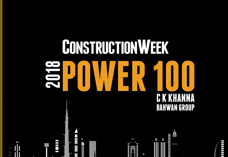 Bahwan Engineering Company's C K Khanna makes his debut in the 2018 Construction Week Power 100.