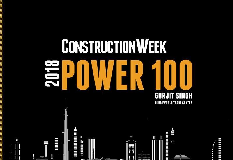 Gurjit Singh, senior vice president of real estate at Dubai World Trade Centre (DWTC), is in the 2018 Construction Week Power 100.