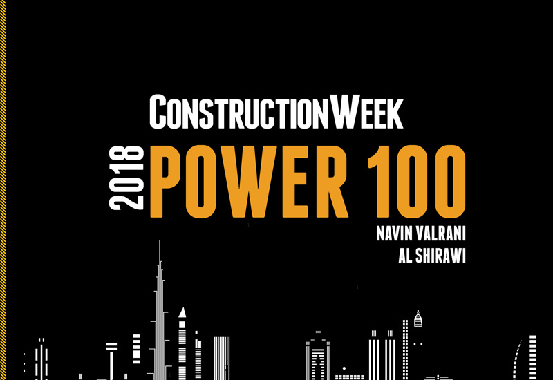 Navin Valrani features in the 2018 Construction Week Power 100 for his work at Al Shirawi Group.