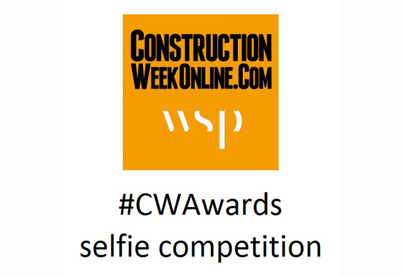 Its time to get creative with WSP and <i>Construction Week</i>s #CWAwards selfie competition.