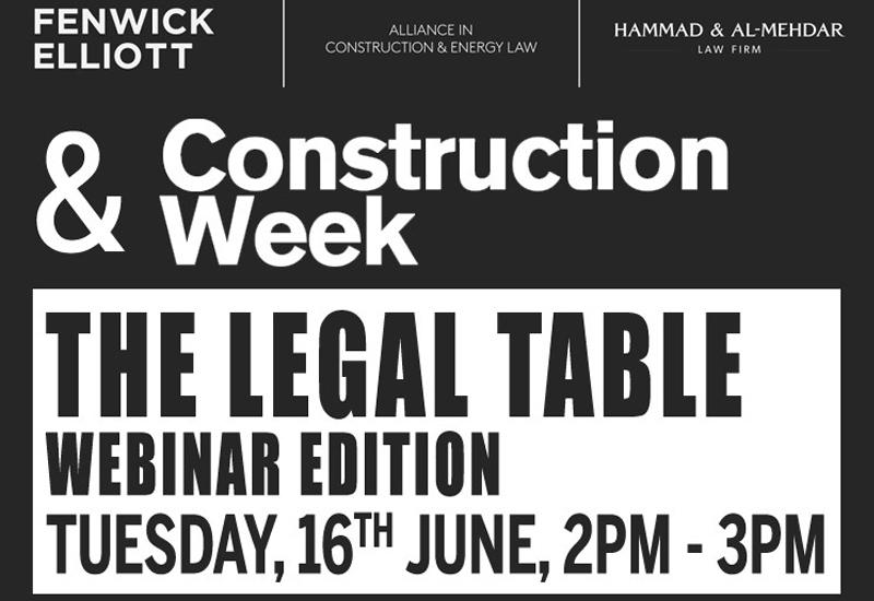Construction Week will discuss legal matters in Saudi Arabia with Fenwick Elliott & Hammad & Al-Mehdar