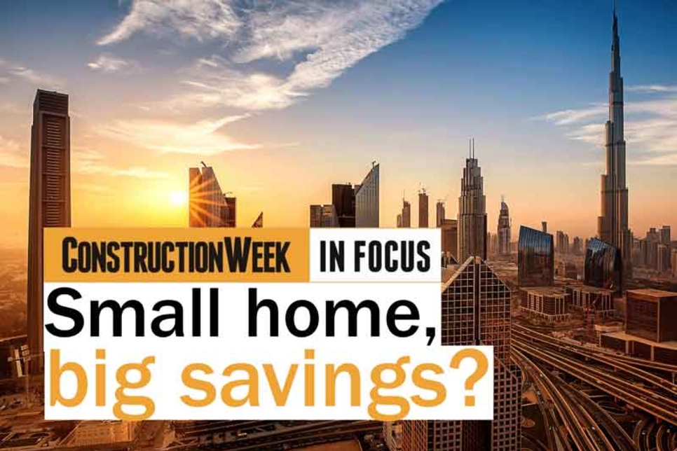 Video: Construction Week In Focus – Downsizing for affordable homes in Dubai