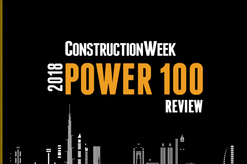 Podcast: Construction Week Viewpoint – 2018 Power 100 review