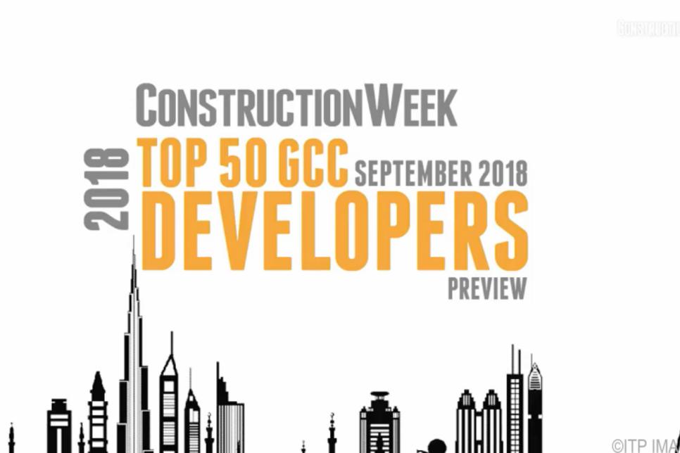 Video: Construction Week's Top 50 GCC Developers of 2018 – Preview